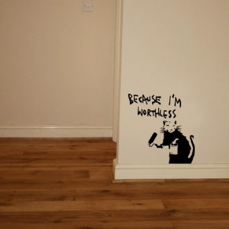 "Banksy Rat ""Because I'm Worthless"" Vinyl Wall Art Sticker"