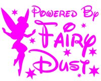 Powered By Fairy Dust 1 Vinyl Sticker
