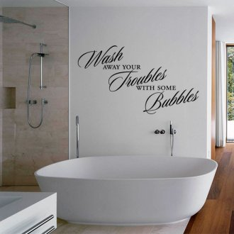 Wash away your Troubles with some Bubbles Vinyl Wall Art Sticker
