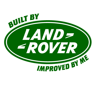 Built by Land Rover, Improved by me 4x4 Vinyl Sticker