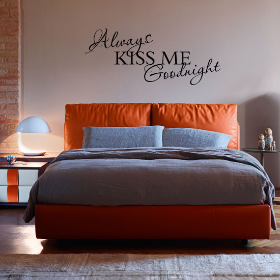 Always Kiss Me Goodnght Bedroom Vinyl Wall Art Sticker. Always Kiss Me Goodnght Bedroom Vinyl Wall Art Sticker    3 99