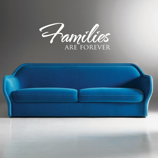 Families are Forever Living Room Vinyl Wall Art Sticker